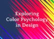 Exploring Color Psychology in Design