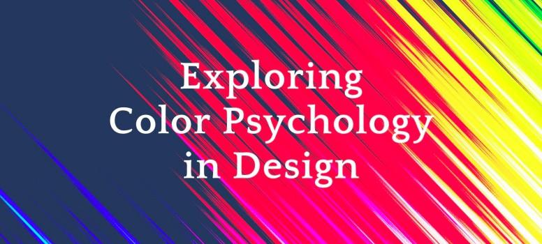 Exploring Color Psychology in Design