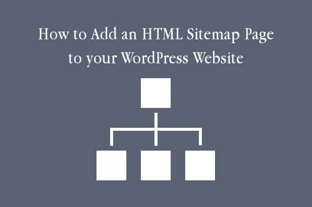 How to Add an HTML Sitemap Page to your WordPress Website