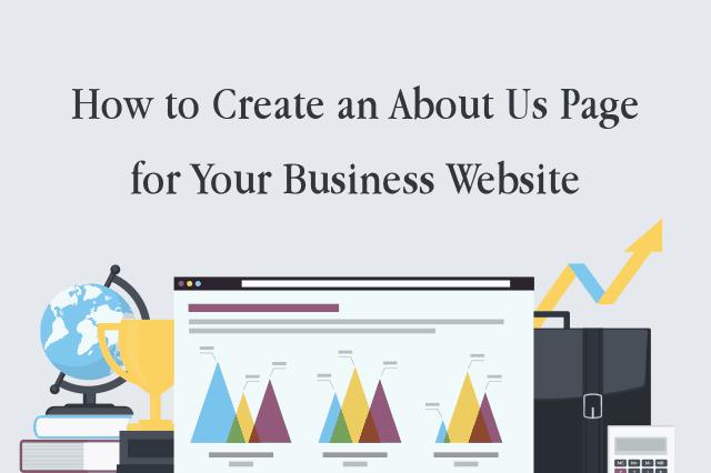 How to Create an About Us Page for Your Business Website