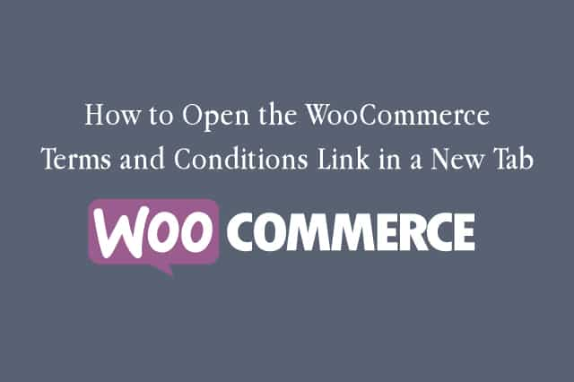 How to Open the WooCommerce Terms and Conditions Link in a New Tab