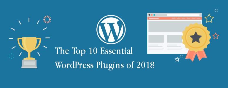 The Top 10 Essential WordPress Plugins of 2018