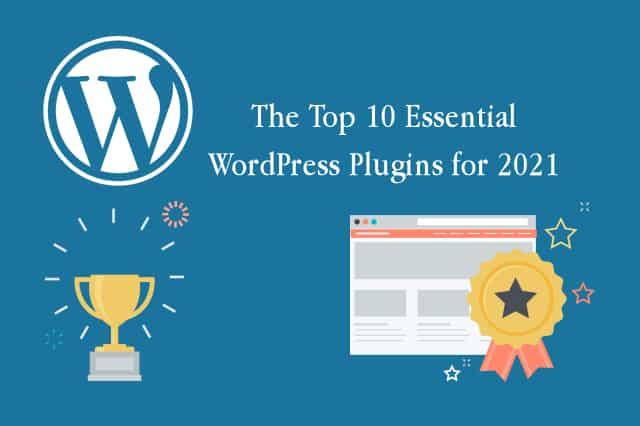 The Top 10 Essential WordPress Plugins